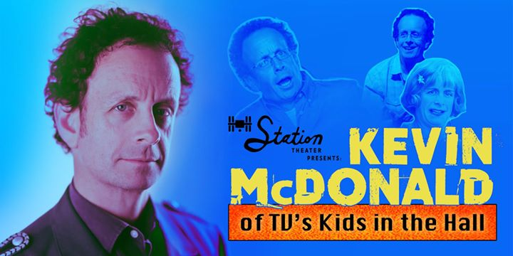 An Evening with Kevin McDonald from Kids in the Hall