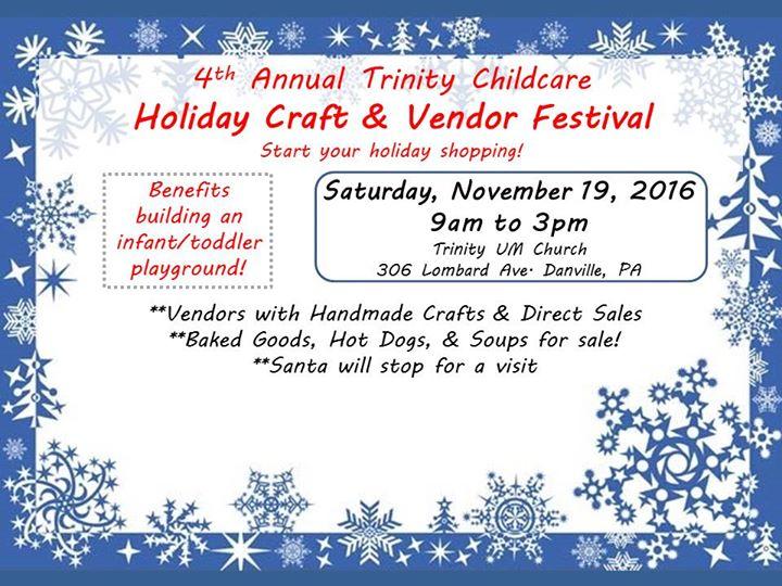 4th annual trinity childcare holiday craft vendor for Pa vendors craft shows