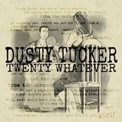 DUSTY TUCKER