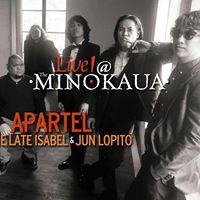 Apartel Live at The Minokaua