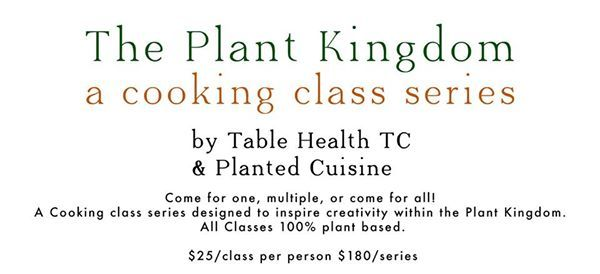 The Plant Kingdom Cooking Series: Herbs & Broths at Table