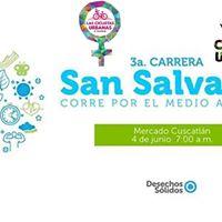3a. Carrera San Salvador Corre por el Medio Ambiente.