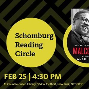 Schomburg Reading Circle Autobiography of Malcolm X