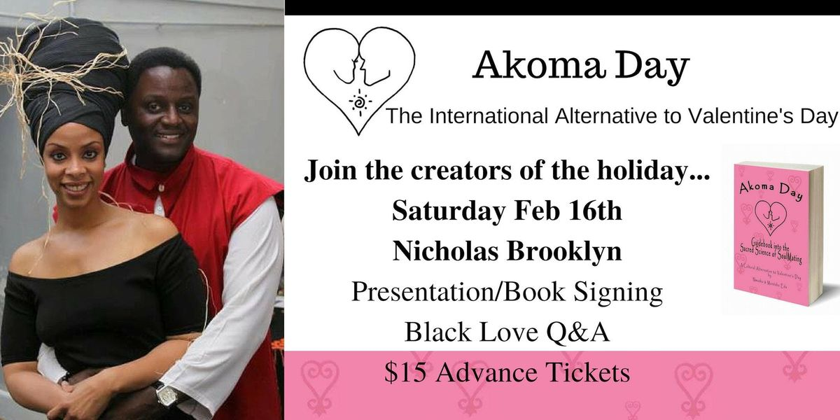 Akoma Day Presentation & Meet and Greet