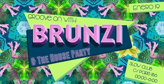 Groove On with Brunzi x The House Party