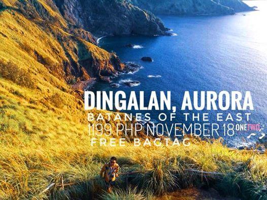 DINGALAN AURORA BATANES OF THE EAST (DAYTOUR)