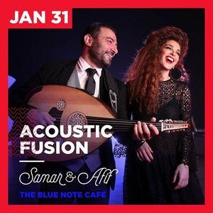 Samar &amp Afif (Acoustic Fusion)
