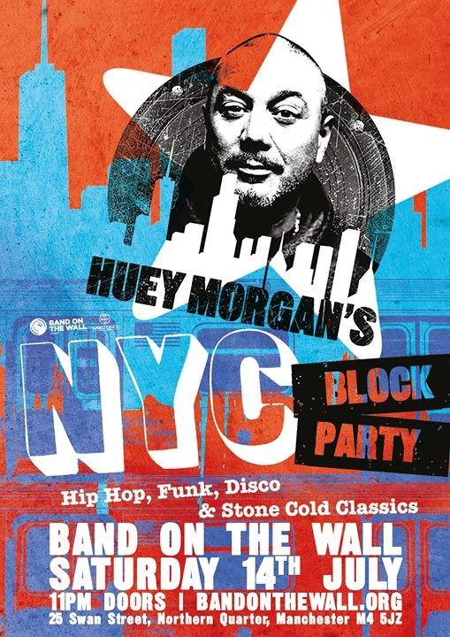 Huey Morgan's NYC Block Party at Band on the Wall | Manchester