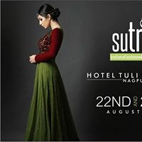 SUTRAA The INDIAN FASHION EXHIBITION - NAGPUR
