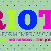 Riot Big Bosses &amp The Johnsons