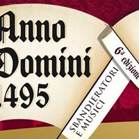 Anno Domini 1495 - 6 Edizione 3-4 Giugno 2017