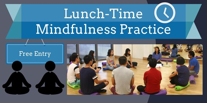 Lunch Time Mindfulness Practice  29 March 2018