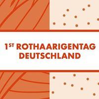 1. Rothaarigentag Deutschland  1st Redhead Day Germany