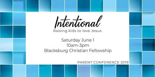 Intentional Parenting Conference at Blacksburg Christian