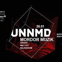 UNNMD pres. Mordor Muzik x SnowFest Before x Prozak 2.0