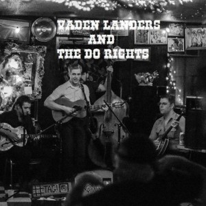Vaden Landers and The Do Rights at The Botel