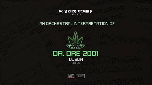 An Orchestral Rendition of Dr. Dre 2001 - Dublin