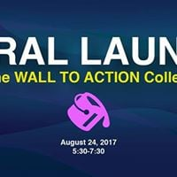 Wall To Action Collective Mural Launch