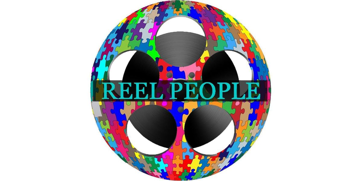 REEL PEOPLE (501c3)..Training & Placement Assistance Behind The Camera in Film & TV For Our Autistic Community (info session)