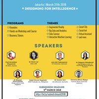 CHIuXiD 2018 &quotDesigning for Intelligence&quot Jakarta Conference