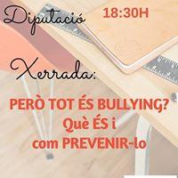 Xerrada Per tot s Bullying