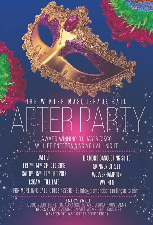 0eab7c6992ff The Winter Masquerade Ball After Party at Diamond Banqueting Suite ...
