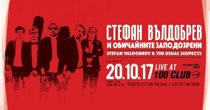 Stefan Valdobrev - Live in London The 100 Club - 20 Oct 2017