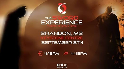 The Sword Experience at Brandon MB
