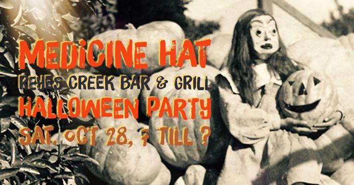 Medicine Hat Halloween Party at Reyes Creek Bar & Grill