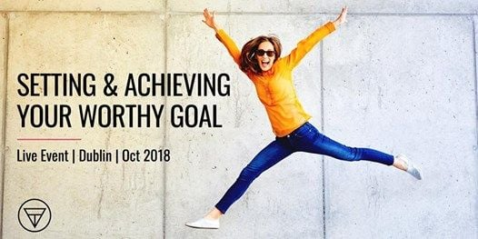 Setting & Achieving Your Worthy Goal