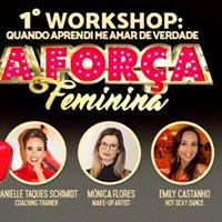 1 Workshop a Fora Feminina Quando Aprendi Me Amar De Verdade