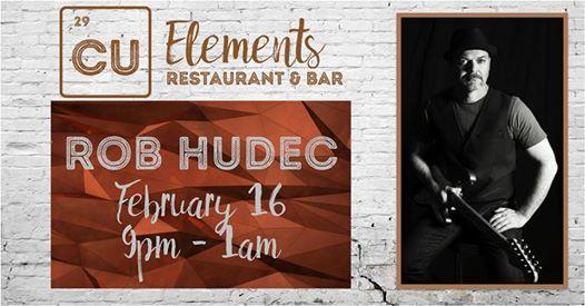 Rob Hudec Live in CU Elements