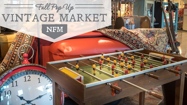 Fall Pop Up Vintage Market NFM   Texas At Nebraska Furniture Mart, The  Colony