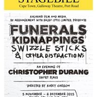 Funerals Kidnappings Swizzle Sticks and other distractions