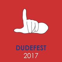 Dudefest 2017