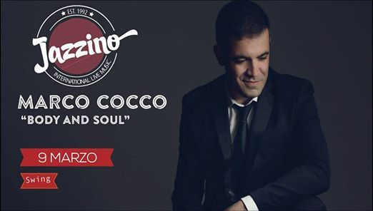 Marco Cocco Body and Soul - Live at Jazzino