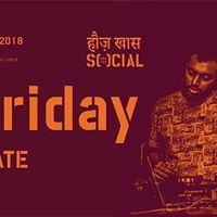 Social Friday ft. Nhilate at Hauz Khas Social