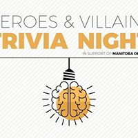 Manitoba Opera &quotHeroes &amp Villains&quot Trivia Night