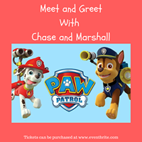 Meet and Greet with Chase and Marshall from Paw PAtrol