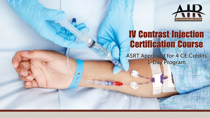 IV Contrast Injection Certification Training at Holiday Inn Express ...