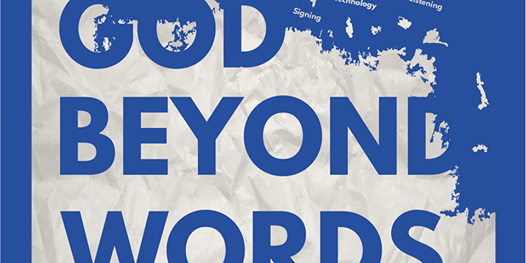 God Beyond Words - Communication and Intellectual Disability