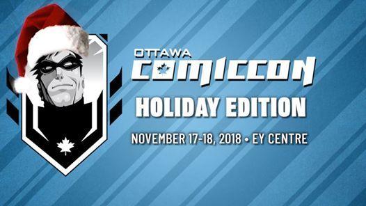 Ottawa Comiccon Holiday Edition 2018
