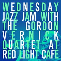 Jazz Jam w the Gordon Vernick Quartet