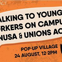 Talking to young workers on campus ANUSA &amp Unions ACT