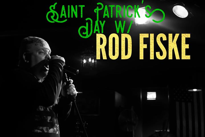 Saint Patricks Day w Rod Fiske