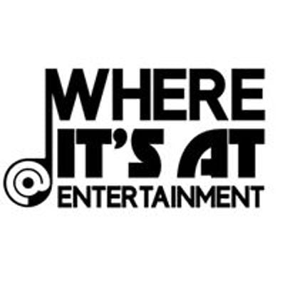 Where It's At Entertainment