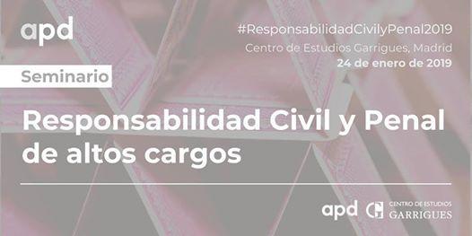 Responsabilidad Civil y Penal de altos cargos