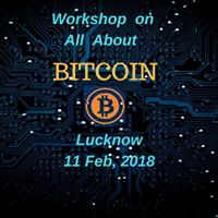Bitcoin Basics - A workshop at Lucknow