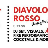 Diavolo Rosso closing party