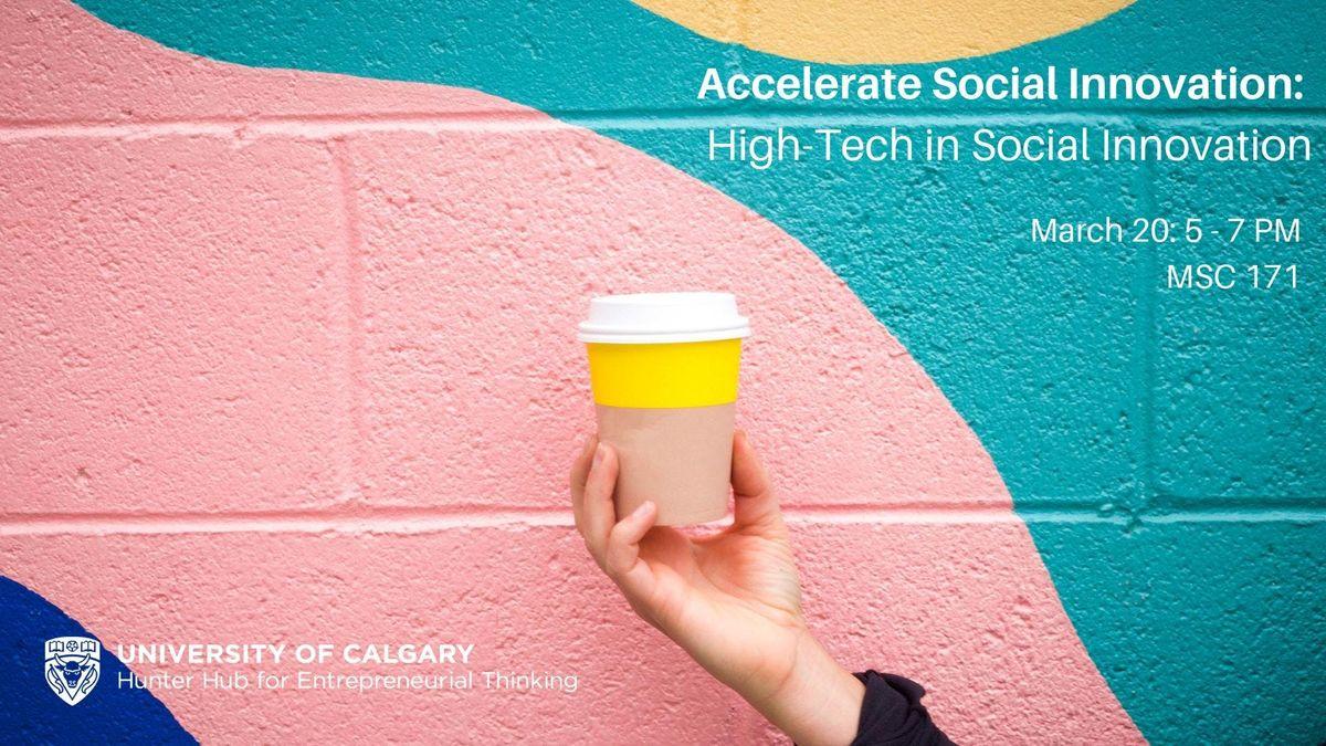 Accelerate Social Innovation High-Tech in Social Innovation